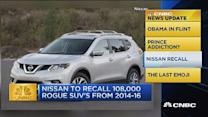 CNBC update: Nissan recalls Rogue SUVs