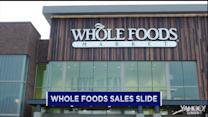 Whole Foods sales slump