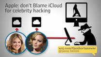Apple: Don't Blame iCloud for Celebrity Hackings