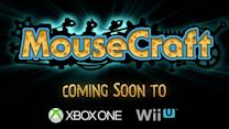 Xbox One and Wii U Trailer - Mousecraft