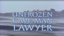 Unfrozen Cave Man Lawyer 4