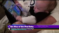 Are You Raising an iPad Baby?