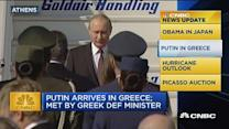 CNBC update: Putin arrives in Greece
