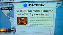 Headlines: Michael Jackson doctor released after 2 years in jail