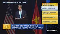 CNBC update: Kerry briefing in Vietnam