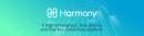 Binance Launchpad announces Harmony as next project